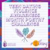 Teen Dating Violence Awareness Month (TDVAM) Poetry Challenge