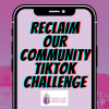 Reclaim Our Community TikTok Challenge